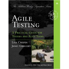 Agile Testing: A Practical Guide for Testers adn Agile Teams